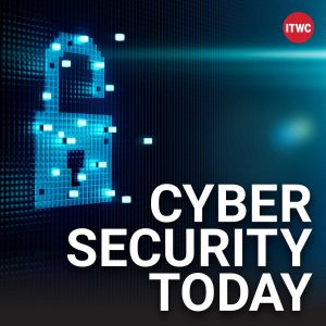 cyber-security-today-podcast