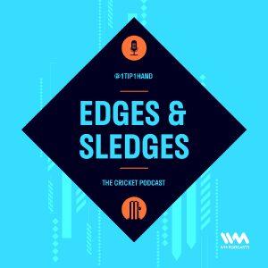 theedgessledgescricket-podcast